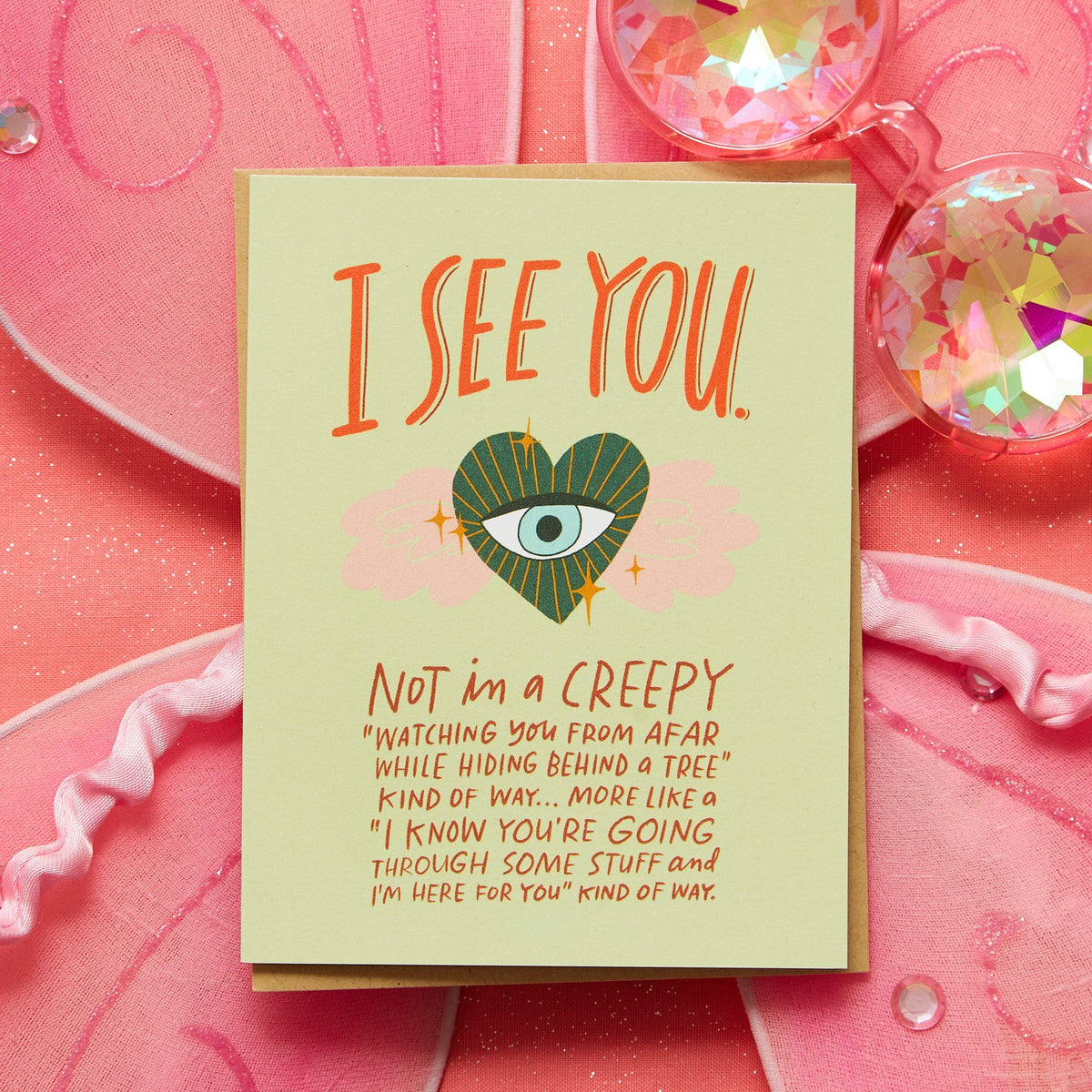 I See You Not in a Creepy Way Card