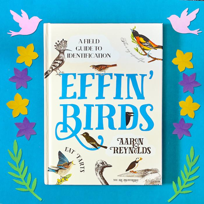Effin' Birds Book - A Field Guide to Identification