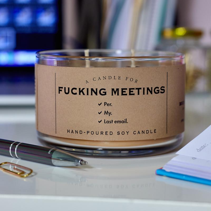 Fucking Meetings Candle - Smells Like This Could Have Been an Email - Whiskey River Soap Co. - AlwaysFits.com