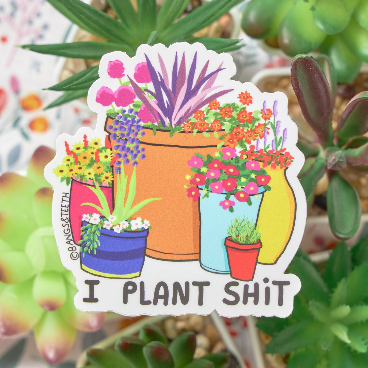 I Plant Shit Vinyl Sticker