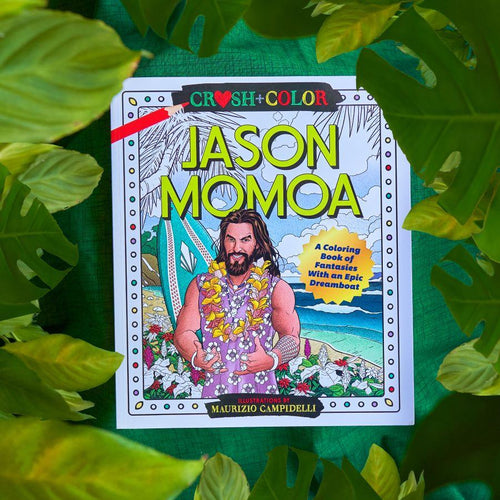 Crush and Color Jason Momoa Coloring Book