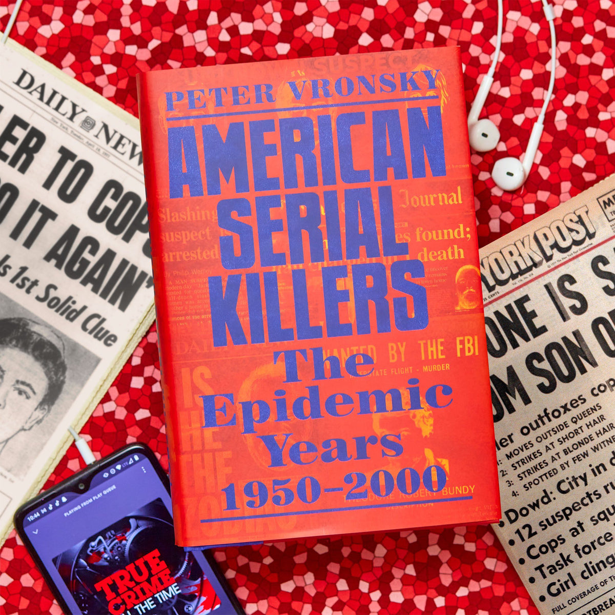 American Serial Killers Book - The Epidemic Years 1950-2000
