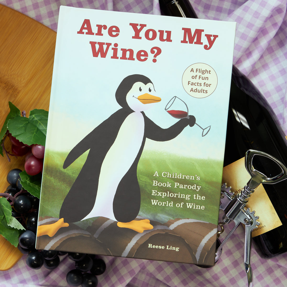 Are You My Wine? A Children's Book Parody for Adults Exploring the World of Wine