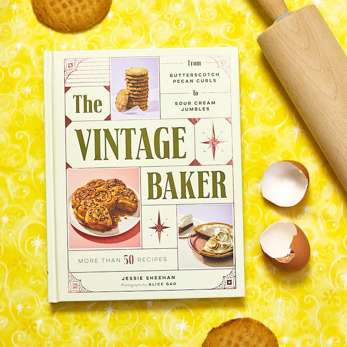 The Vintage Baker Cookbook - From Butterscotch Pecan Curls to Sour Cream Jumbles