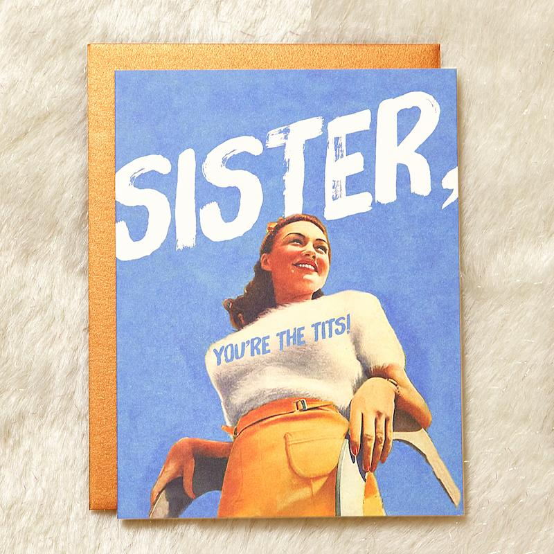 Sister, You're the Tits Card - Offensive + Delightful - AlwaysFits.com