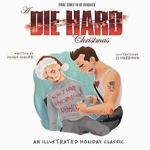 A Die Hard Christmas Book - The Illustrated Holiday Classic - Simon & Schuster - AlwaysFits.com