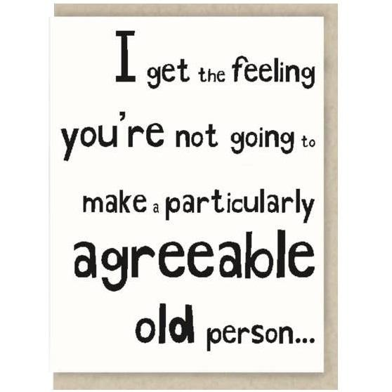 Particularly Agreeable Old Person Card