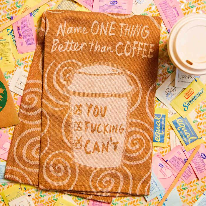 Name One Thing Better Than Coffee Woven Dish Towel - Blue Q - AlwaysFits.com