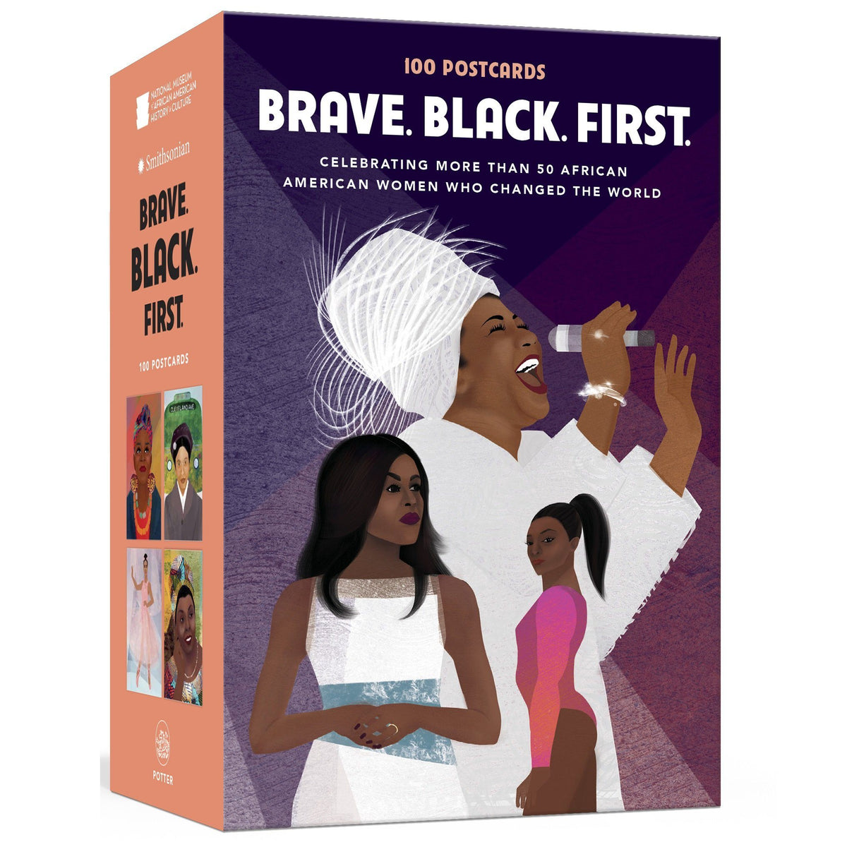 Brave. Black. First. - 100 Postcards Celebrating African American Women Who Changed the World