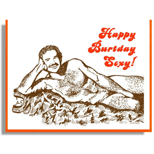 Happy Burtday, Sexy! Burt Reynolds Card - Smitten Kitten - AlwaysFits.com