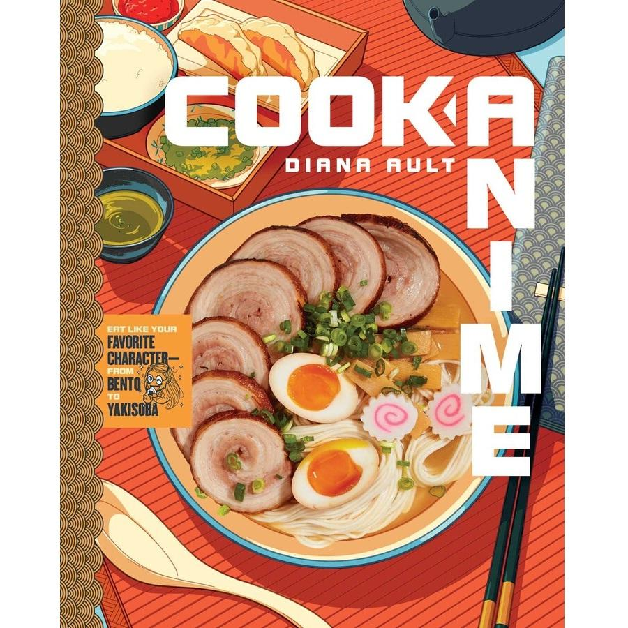 Cook Anime Cookbook - Eat Like Your Favorite Character