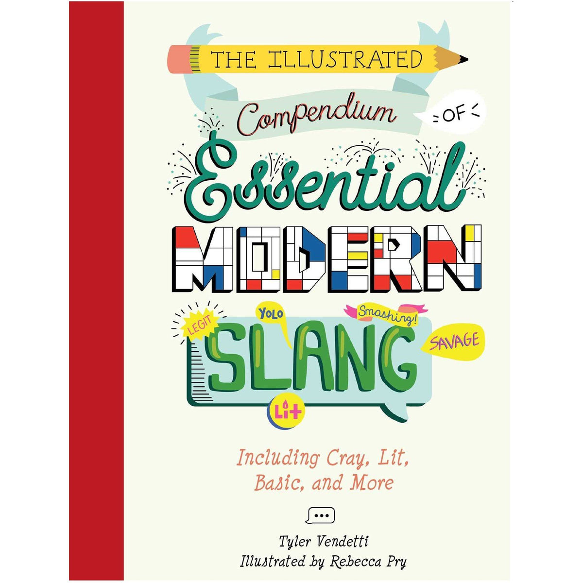 The Illustrated Compendium of Essential Modern Slang Book