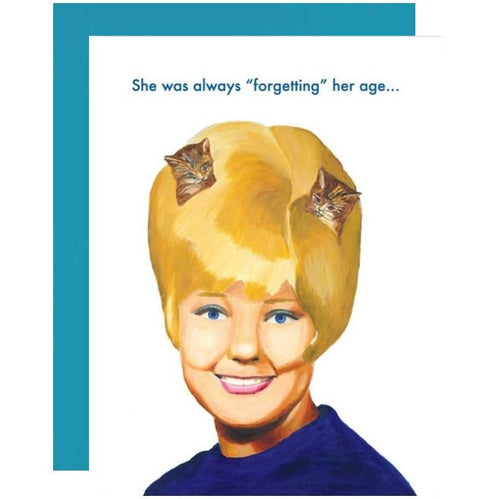 She Was Always Forgetting Her Age Birthday Card