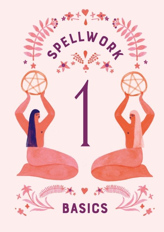 Spellwork for Self-Care Book - 40 Spells to Soothe the Spirit
