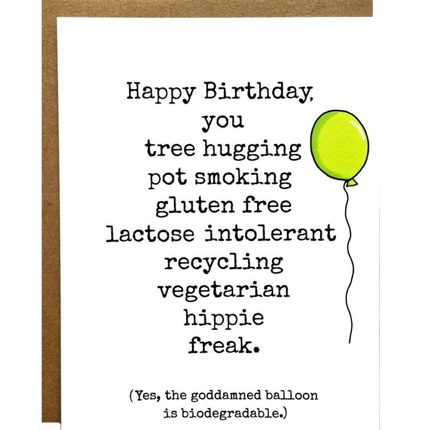 Happy Birthday You Hippie Freak Card