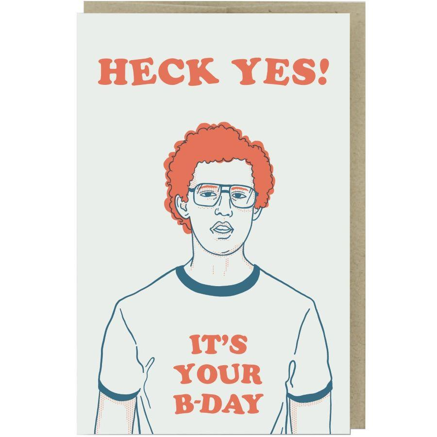 Heck Yes It's Your Birthday Card