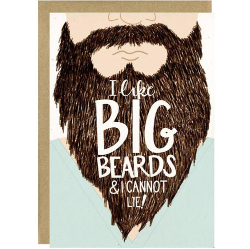 I Like Big Beards and I Cannot Lie Card