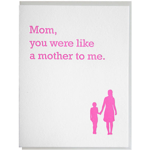 Mom, You Were Like a Mother to Me Card