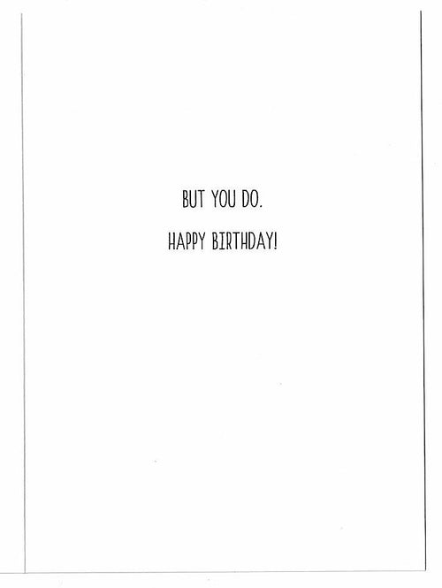 It Never Gets Old Birthday Card - Party Napkins Co. - AlwaysFits.com
