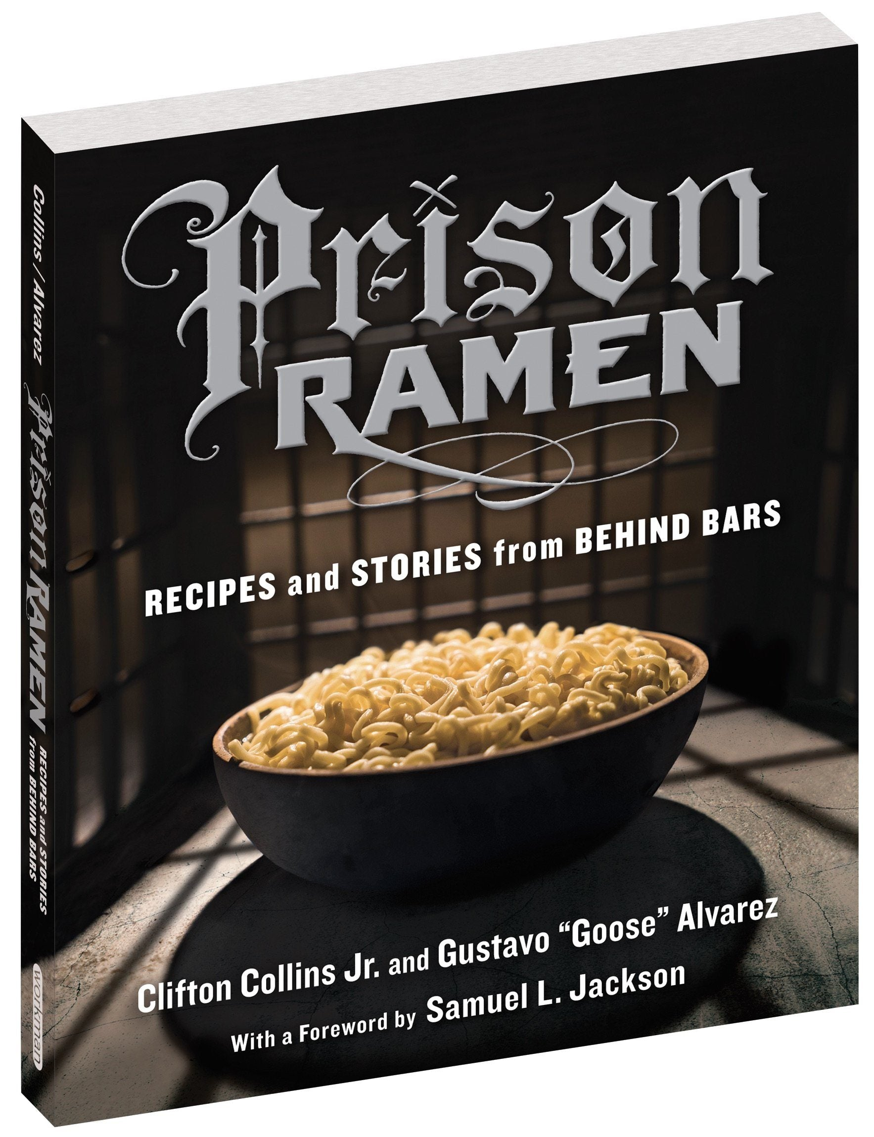 Prison Ramen Cookbook - Recipes and Stories From Behind Bars