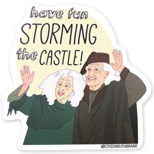 Have Fun Storming the Castle Vinyl Sticker