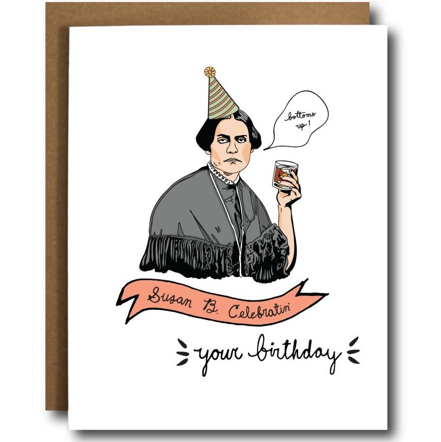 Susan B. Celebratin' Your Birthday Card