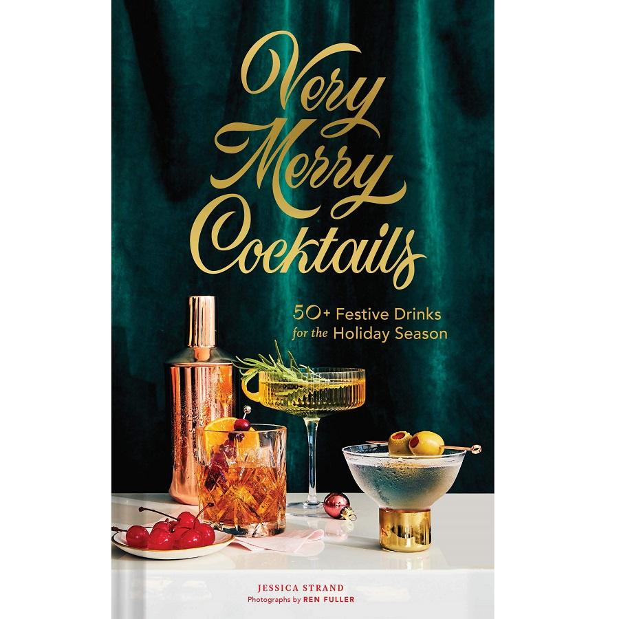 Very Merry Cocktails Book - 50+ Festive Drinks for the Holiday Season
