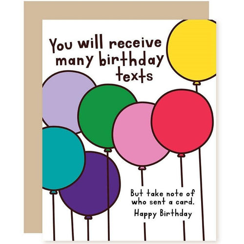 You Will Receive Many Birthday Texts Card