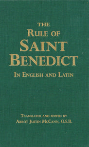 The Rule of St. Benedict- Special Edition