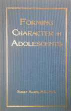 Forming Character in Adolescents