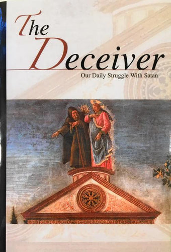 The Deceiver: Our Daily Struggle with Satan