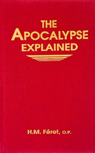 The Apocalypse Explained