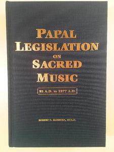 Papal Legislation On Sacred Music