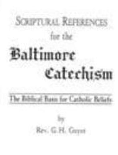 Scriptural References for the Baltimore Catechism
