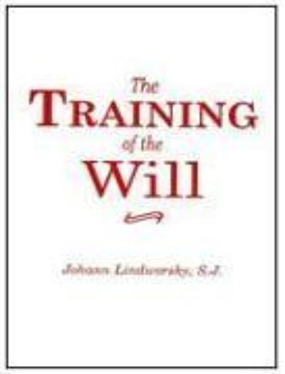 The Training of the Will