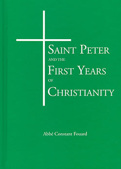 Saint Peter and the First Years of Christianity