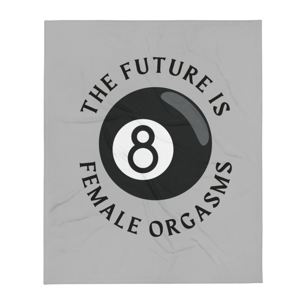 Future is Female Orgams Throw - Grey