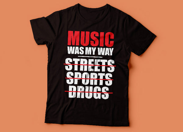 MUSIC WAS MY WAY TEE