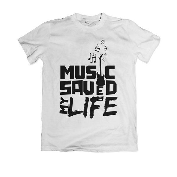 Music Saved My Life - White