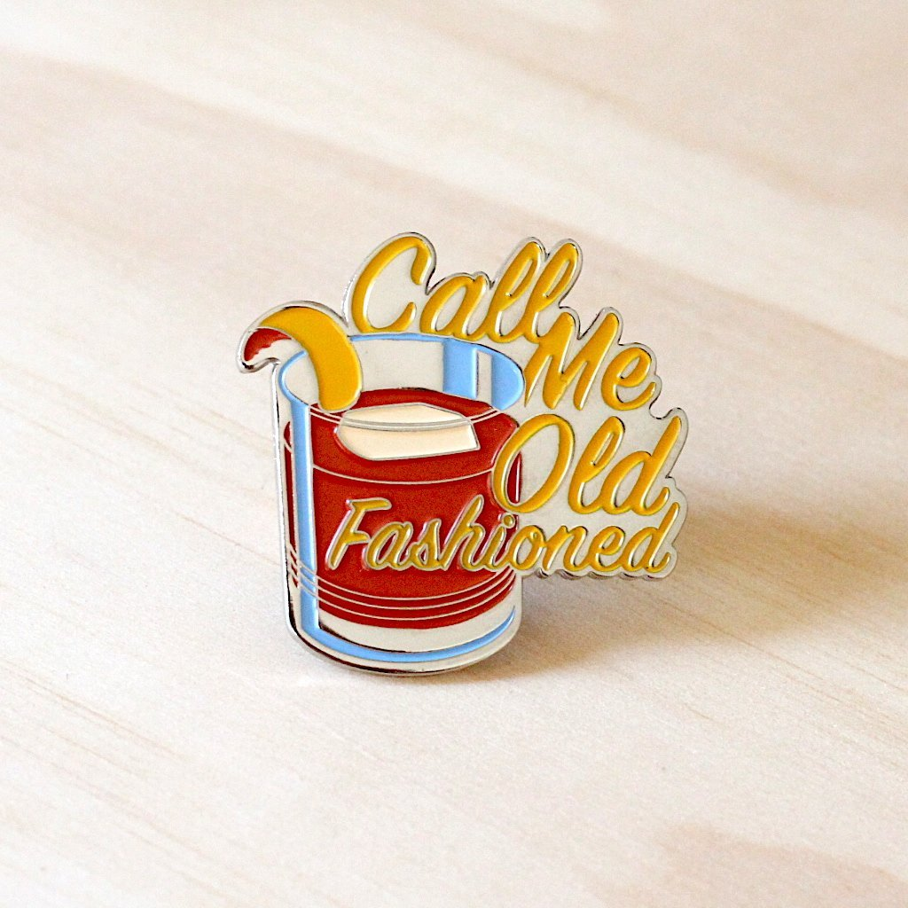 Call Me Old Fashioned Pin - Tipsy Per Tutti