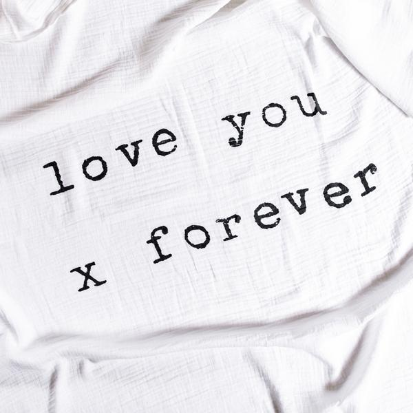 Love you X Forever Baby Swaddle Blanket