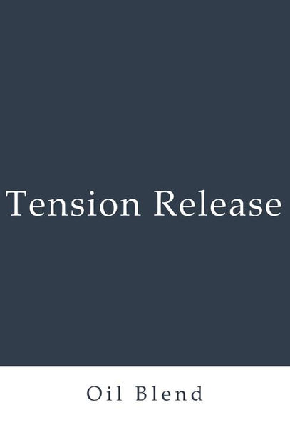 Tension Release Essential Oil Blend