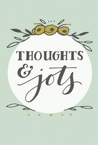 Thoughts & Jots Notebook