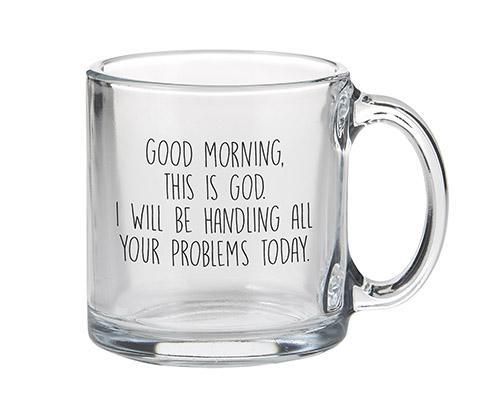 Good Morning This Is God Mug