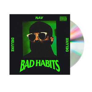 BAD HABITS DELUXE CD + DIGITAL ALBUM