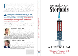 America On Steroids: A Time to Heal