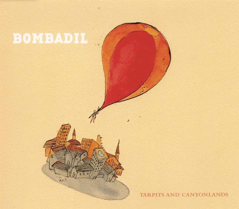 Bombadil - Tarpits And Canyonlands [2LP]