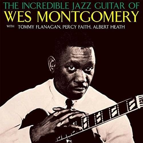 Wes Montgomery - The Incredible Jazz Guitar Of Wes Montgomery [LP]