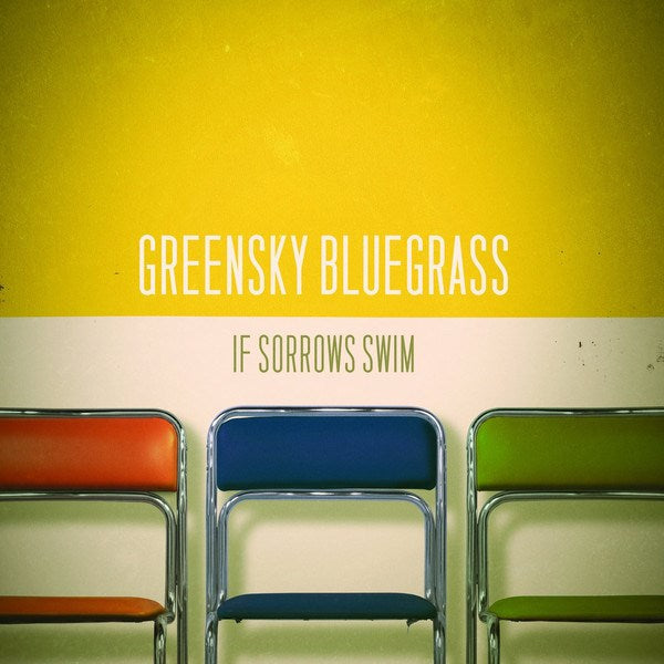 Greensky Bluegrass - If Sorrows Swim [2LP]