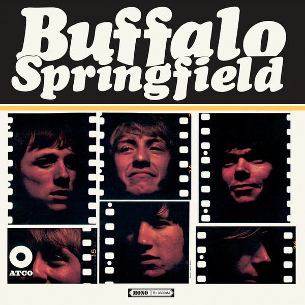 Buffalo Springfield - Buffalo Springfield [LP] (180 Gram, MONO, 2019 Start Your Ear Off Right)